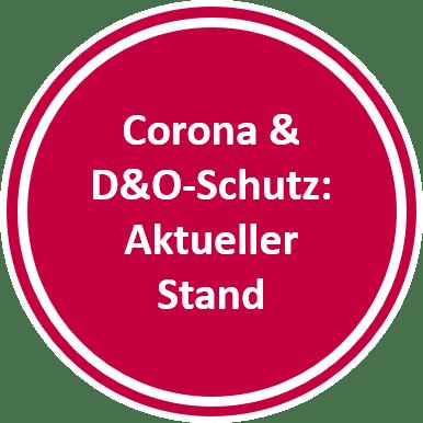 Corona & D&O Versicherung